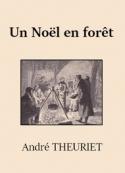André Theuriet: Noël en forêt