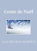 Lucie Delarue mardrus: Conte de Noël