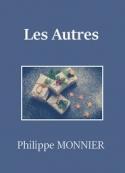 Philippe Monnier: Les Autres