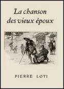 Pierre Loti: La Chanson des vieux époux
