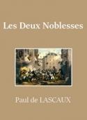 Paul de Lascaux: Les Deux Noblesses