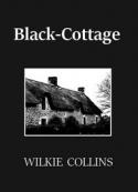 Wilkie Collins: Black-Cottage