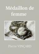 Pierre Vinçard: Médaillon de femme