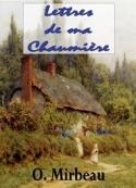 Octave Mirbeau: Lettres de ma Chaumière
