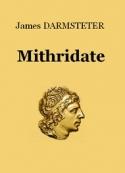 James Darmsteter: Mithridate