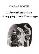 Arthur Conan Doyle: L'Aventure des cinq pépins d'orange (version 2)