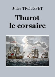 Illustration: Thurot le corsaire - Jules Trousset