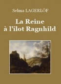 : La Reine à l'ilôt Ragnhild