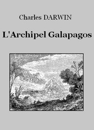 Charles Darwin - L'Archipel Galapagos