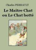 Charles Perrault: Le Maître Chat ou le Chat botté