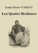 Louis-Pierre Vossion: Les Quatre Brahmes
