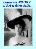 Liane de Pougy: L'art d'être jolie, 1904-11-12