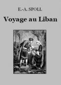 Edouard-Auguste Spoll: Souvenirs d'un voyage au Liban