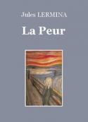 Jules Lermina: La Peur (Version 2)