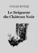 Arthur Conan Doyle: Le Seigneur du Château-Noir
