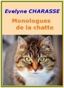 Evelyne Charasse: Monologues de la chatte