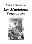 Richard Lesclide: Les Musiciens Voyageurs