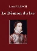 Louis Ulbach: Le Démon du lac