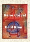 René Crevel: Paul Klee