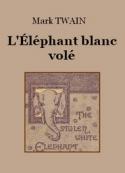 Mark Twain: L'Éléphant blanc volé