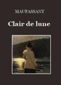 Guy de Maupassant: Clair de lune