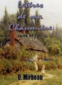 Octave Mirbeau: Lettres de ma Chaumière (Suite et Fin)