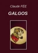 Claude Fée: Galgos