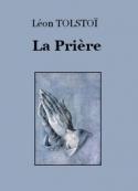 léon tolstoï: La Prière