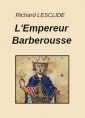 Livre audio: Richard Lesclide - L'Empereur Barberousse