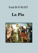 Paul Bourget: La Pia