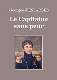 Georges d' Esparbès - Le Capitaine sans peur