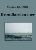 Maurice Renard: Brouillard en mer