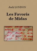 Jack London: Les Favoris de Midas