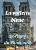 Fortuné Du boisgobey: La voilette bleue