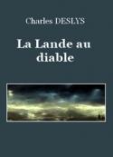Charles  Deslys: La Lande au diable
