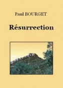 Paul Bourget: Résurrection