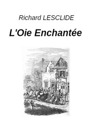 Illustration: L'Oie Enchantée - Richard Lesclide