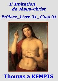 Anonyme - L'Imitation de Jésus-Christ  00 Préface- 01- 01