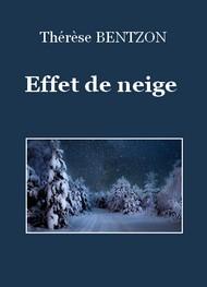 Thérèse Bentzon - Effet de neige