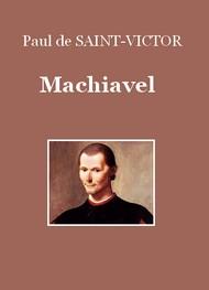Paul de Saint-Victor - Machiavel