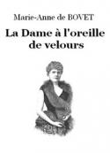 Marie-Anne de Bovet: La Dame à l'oreille de velours