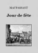 Guy de Maupassant: Jour de fête