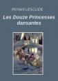 Les Douze Princesses dansantes