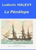 "Ludovic Halévy: La ""Pénélope"""