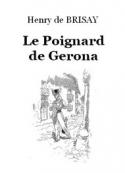 Henry de Brisay: Le Poignard de Gerona