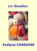 Evelyne Charasse: Le doudou