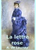 Alphonse de Launay: La lettre rose