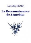 Lafcadio Hearn: La Reconnaissance de Samebito