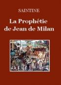 : La Prophétie de Jean de Milan