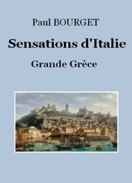 Illustration: Sensations d'Italie 3 – Grande Grèce - Paul Bourget